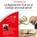 Conferencia: La Reparación Civil en el Código procesal penal