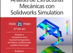 Curso Taller: Análisis de Estructuras Mecánicas con Solidworks Simulation