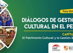 USAT organiza foro virtual para visibilizar la gestión social del patrimonio cultural