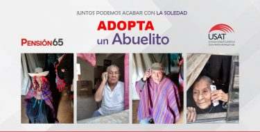 Campaña 'Adopta un abuelito': Adultos mayores de Lambayeque reciben apoyo emocional remoto durante la pandemia