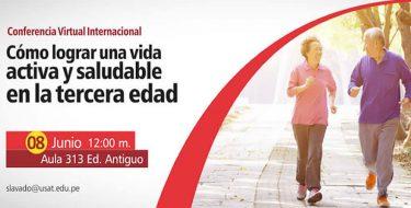 Conferencia Virtual Internacional: Como lograr una vida activa y saludable en la tercera edad