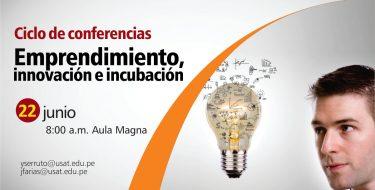 Ciclo de Conferencias. Emprendimiento, innovación e incubación