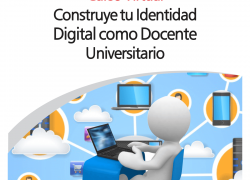 Curso Virtual: Construye tu Identidad Digital como Docente Universitario