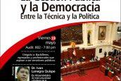 Charla Informativa. La gestión Pública y la Democracia entre la Técnica y la Política