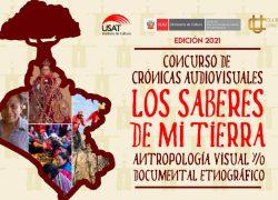 El ICUSAT, el Club de la Unión y la DDC de Lambayeque organizan el Concurso de Crónicas Audiovisuales: Los Saberes de mi Tierra