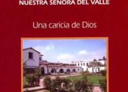 50 años Colegio-Seminario Nuestra Señora del Valle : una caricia de Dios