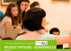 """""""Museos y Educación"""", Cursos de capacitación del Museo Thyssen-Bornemisza en el ICUSAT"""