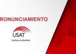Pronunciamiento del Instituto de Bioética y el Grupo de Investigación de Innovación Femenina WINN – USAT