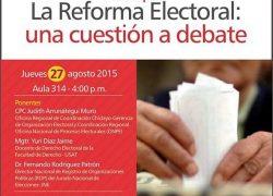 Coloquio: La reforma Electoral. Una cuestión a debate